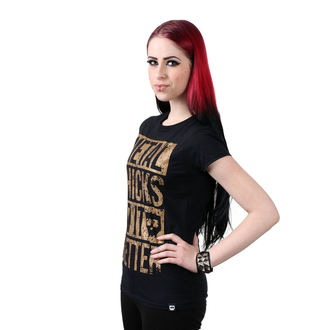 t-shirt hardcore pour femmes - Metal chicks - METAL CHICKS DO IT BETTER, METAL CHICKS DO IT BETTER