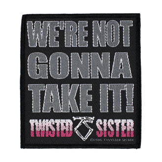 Patch Twisted Sister - We're Not Gonna Take It - RAZAMATAZ, RAZAMATAZ, Twisted Sister