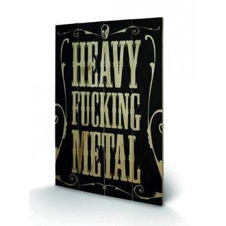 image en bois Heavy Fucking Metal, PYRAMID POSTERS