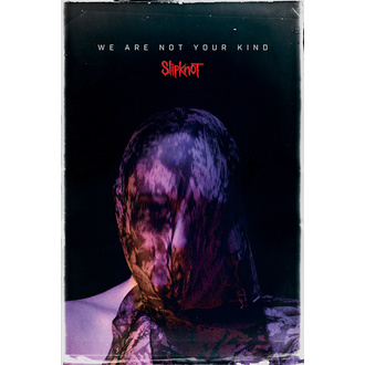 Affiche SLIPKNOT - WE ARE NOT YOUR KIND - PYRAMID POSTERS, PYRAMID POSTERS, Slipknot