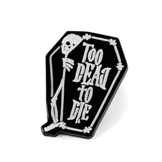 Pins KILLSTAR - Too Dead, KILLSTAR