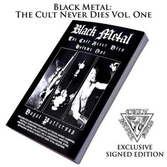 Livre Black Metal : The Cult Never Dies Volume One (signé), CULT NEVER DIE